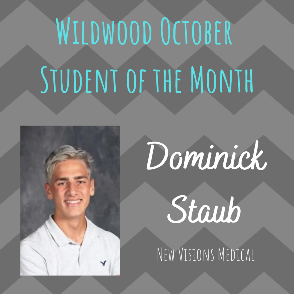 Dominick Staub - Wildwood Student of the Month