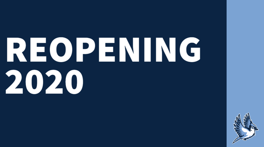 White text on a blue background reads Reopening 2020